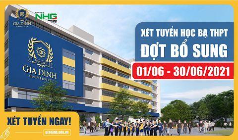 Trường Đại học Gia Định xét tuyển học bạ THPT Đợt bổ sung từ 01/06 - 30/06/2021